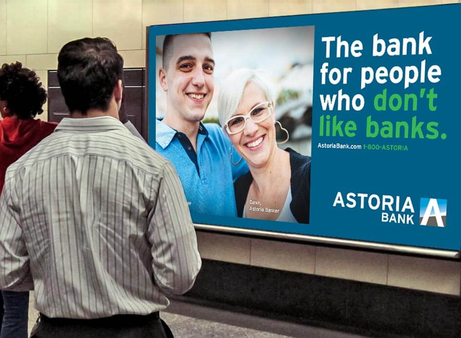 Astoria Bank. When you love what you do, you just do it better