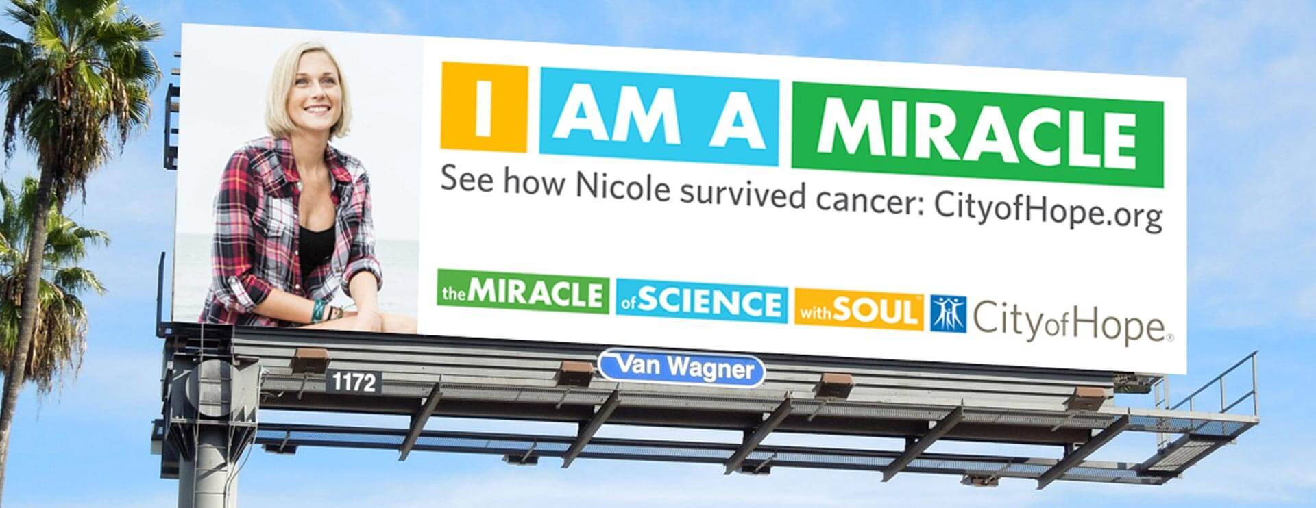 City of Hope. The miracle of science with soul. Billboard