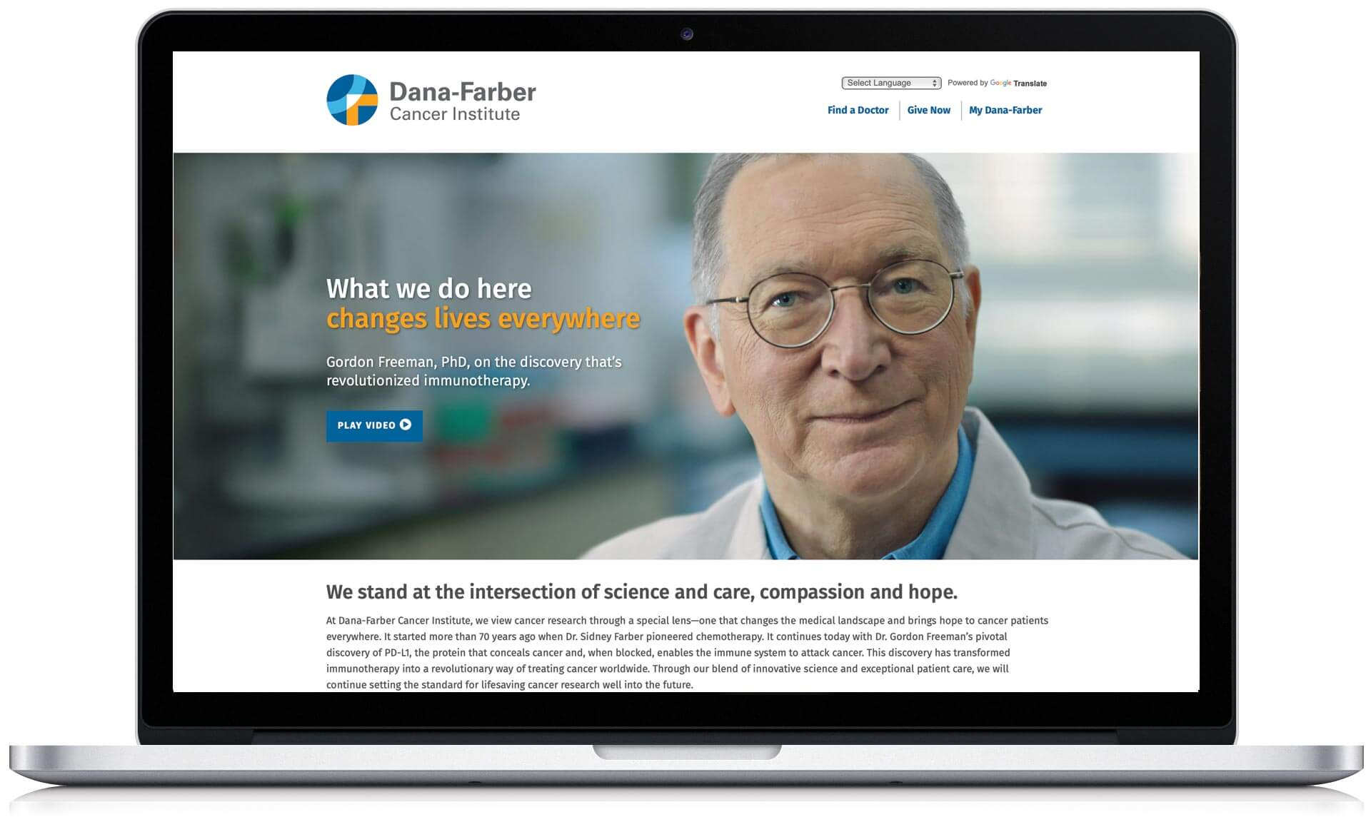 Dana-Farber Cancer Institute. What we learn about cancer we turn against cancer
